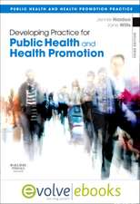 Developing Practice for Public Health and Health Promotion Text and eBook Pack:  Public Health and Health Promotion Practice