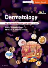 Dermatology An Illustrated Colour Text:  Gawkrodger Dermatologie