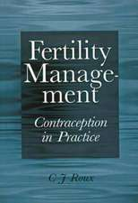 Fertility Management: Contraception in Practice