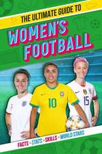 Ultimate Guide to Women's Football