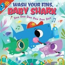 Wash Your Fins, Baby Shark! Doo Doo Doo Doo Doo Doo (PB)