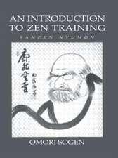 An Introduction To Zen Training – Sanzen Nyumon