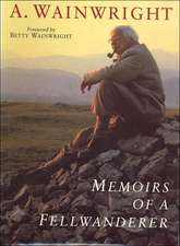 Wainwright, A: Memoirs of a Fellwanderer