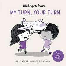Bright Start - My Turn, Your Turn