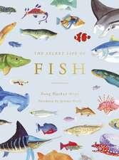 Secret Life of Fish