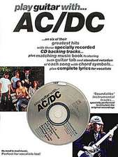Play Guitar with AC/DC [With CD]:  The Complete Picture Guide to Playing Alto Sax [With CD]