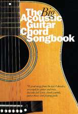 The Big Acoustic Guitar Chord Songbook