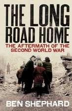 Shephard, B: The Long Road Home