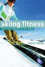 Skiing Fitness: Reach your potential on the slopes