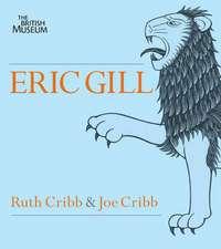Eric Gill:  Lust for Letter & Line