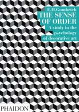 The Sense of Order