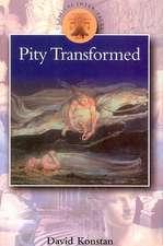 Pity Transformed