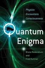 Quantum Enigma