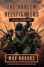 Brooks, M: Harlem Hellfighters