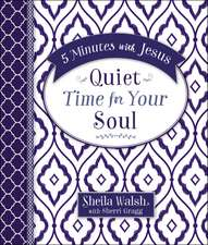 5 Minutes With Jesus: Quiet Time for Your Soul