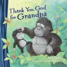Thank You, God, for Grandpa
