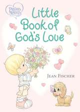 Precious Moments Little Book of God's Love