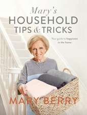 Mary's Household Tips and Tricks