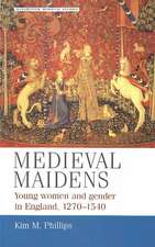 Medieval Maidens