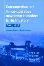 Consumerism and the Co-Operative Movement in Modern British History