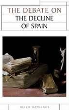 Debate on the Decline of Spain