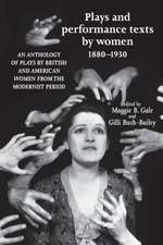 Plays and Performance Texts by Women 1880-1930