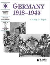 Discovering the Past for GCSE. Germany 1918-45