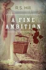 A Fine Ambition