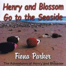Parker, F: Henry and Blossom Go to the Seaside