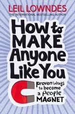 How to Make Anyone Like You
