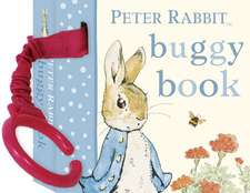 Peter Rabbit Buggy Book: Copii 0-5 ani