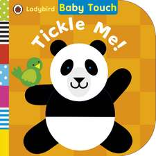 Baby Touch Tickle Me!