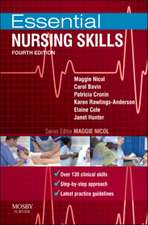 Essential Nursing Skills: Clinical skills for caring