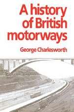 A History of British Motorways