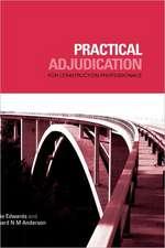 Practical Adjudication for Construction Professionals