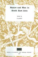 Nature and Man in South East Asia
