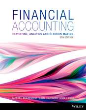 Financial Accounting: Reporting, Analysis and Decision Making