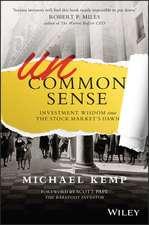 Uncommon Sense: Investment Wisdom Since the Stock Market′s Dawn
