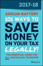 101 Ways to Save Money on Your Tax – Legally! 2017–2018