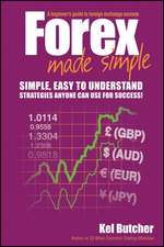 Forex Made Simple: A Beginner′s Guide to Foreign Exchange Success