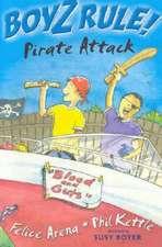 Boyz Rule 24: Pirate Attack