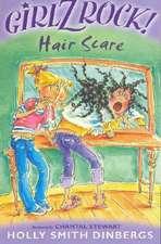 Girlz Rock 01: Hair Scare