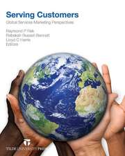 Serving Customers:  Global Services Marketing Perspectives
