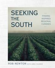 Seeking The South: Finding Inspired Regional Cuisines