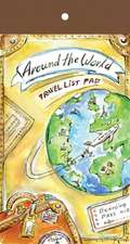 Around the World Travel List Pad:  Sketch, Explore, Remember