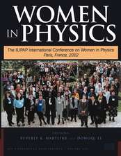 Women in Physics:  The Iupap International Conference on Women in Physics, Paris, France, 7-9 March 2002