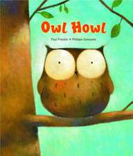 Owl Howl Board Book:  Illustrated by Herbert Leupin