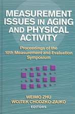 Measurement Issues in Aging and Physical Activity:  Proceedings of the 10th Measurement and Evaluation Symposium
