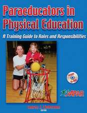 Paraeducators in Physical Education: A Training Guide to Roles and Responsibilities