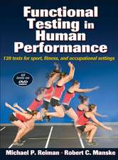 Functional Testing in Human Performance [With DVD]:  A Core Program for the Brain and Body [With CDROM]